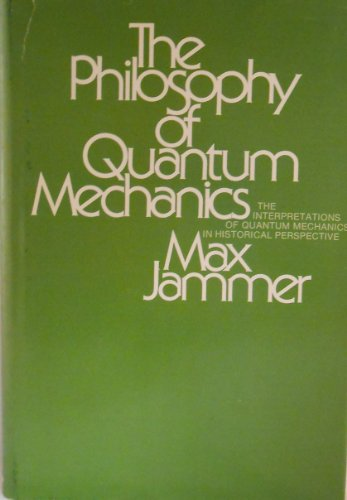 9780471439585: The Philosophy of Quantum Mechanics: Interpretations of Quantum Mechanics in Historical Perspectives