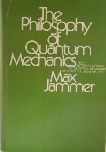 9780471439585: The Philosophy of Quantum Mechanics: The Interpretations of Quantum Mechanics in Historical Perspective