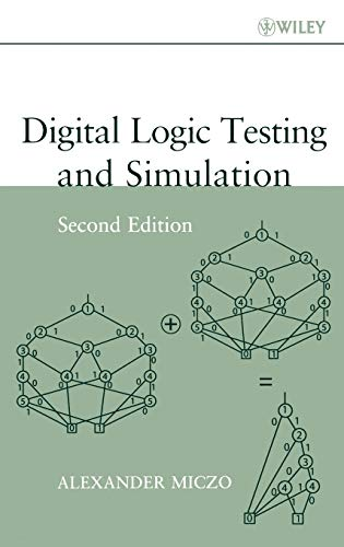 Digital Logic Testing and Simulation: Alexander Miczo