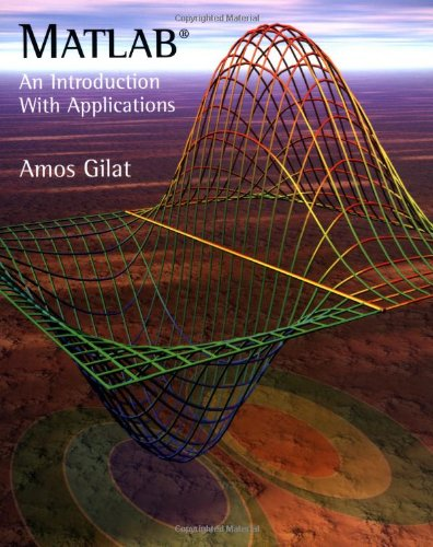9780471439974: MATLAB: An Introduction with Applications