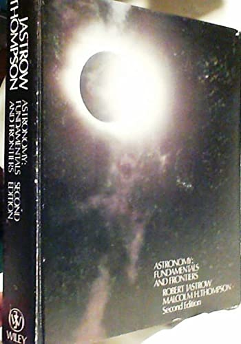 9780471440789: Astronomy: Fundamentals and Frontiers