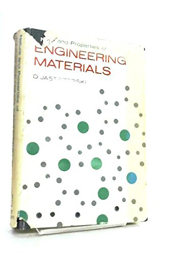 9780471440888: Nature and Properties of Engineering Materials