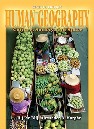 9780471441076: Human Geography: Culture, Society, and Space