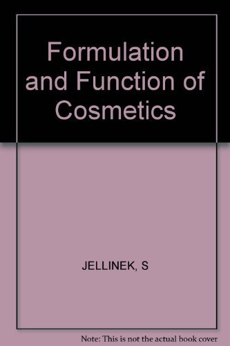 9780471441502: Formulation and Function of Cosmetics