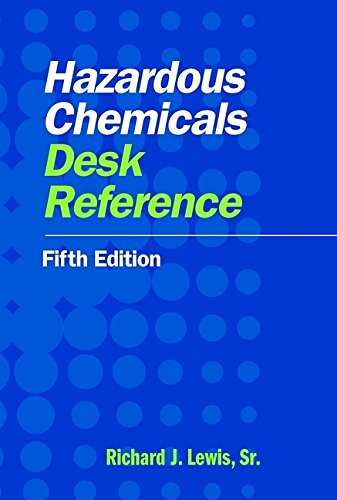 9780471441656: Hazardous Chemicals Desk Reference