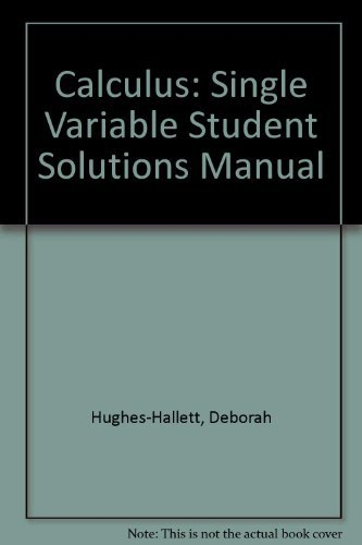 9780471441892: Student Solutions Manual to Accompany Calculus, Single Variable, Third Edition