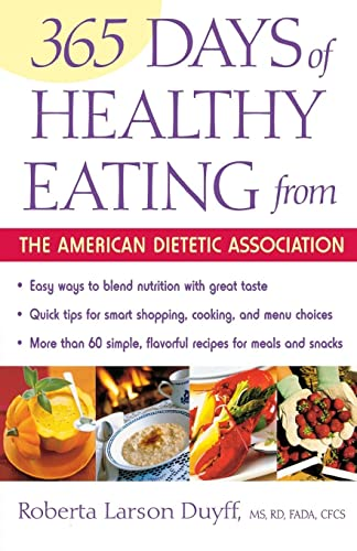 365 Days of Healthy Eating from the: Ada, Alma Flor;