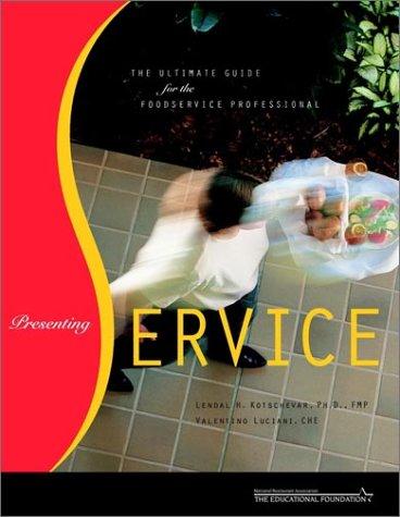 Presenting Service and NRAEF Workbook Package: Kotschevar, Lendal H.;