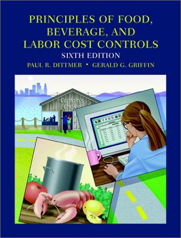 9780471442417: Principles of Food, Beverage, and Labor Cost Controls and NRAEF Workbook Package, Test Bank