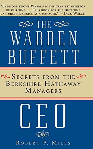 9780471442592: The Warren Buffett Ceo: Secrets from the Berkshire Hathaway Managers