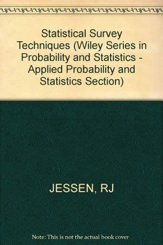 9780471442608: Statistical Survey Techniques (Wiley Series in Probability and Statistics - Applied Probability and Statistics Section)