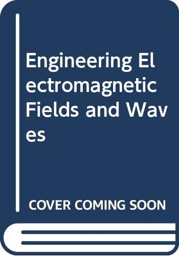 9780471442882: Engineering Electromagnetic Fields and Waves