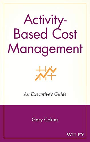 9780471443285: Activity-based Cost Management: An Executive's Guide