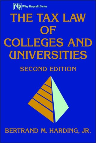 9780471443292: The Tax Law of Colleges and Universities, 2nd Edition