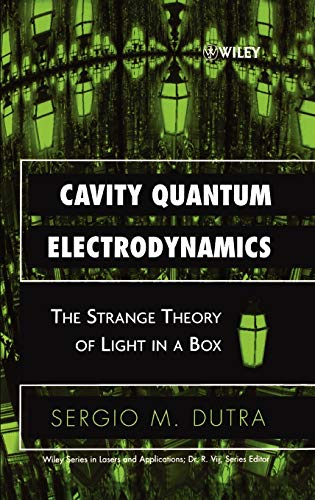 9780471443384: Cavity Quantum Electrodynamics: The Strange Theory of Light in a Box