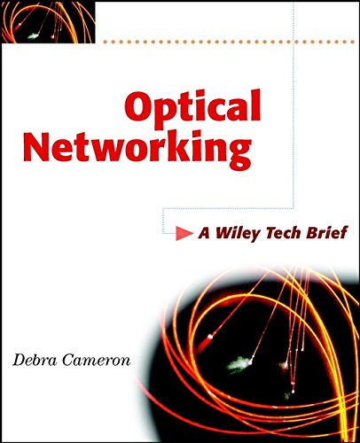 Optical Networking (0471443689) by Cameron, Debra