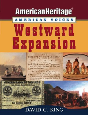 9780471443940: Westward Expansion (American Heritage, American Voices series)