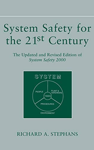 9780471444541: System Safety for the 21st Century: The Updated and Revised Edition of System Safety 2000
