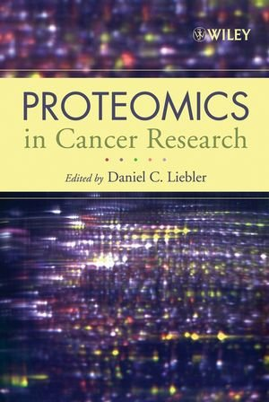 Proteomics in Cancer Research: Daniel C. Liebler,