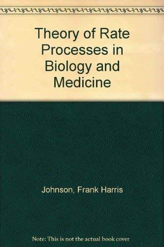 9780471444855: Theory of Rate Processes in Biology and Medicine