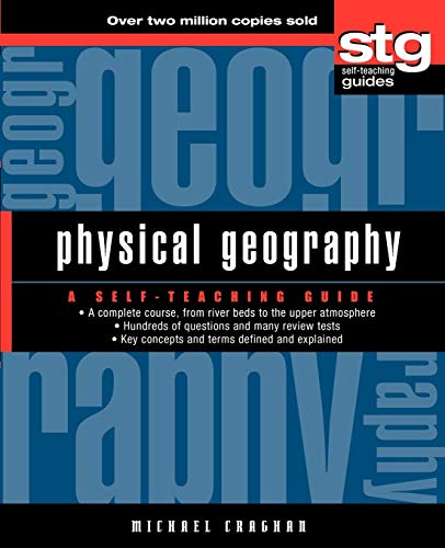 9780471445661: Physical Geography: A Self-Teaching Guide