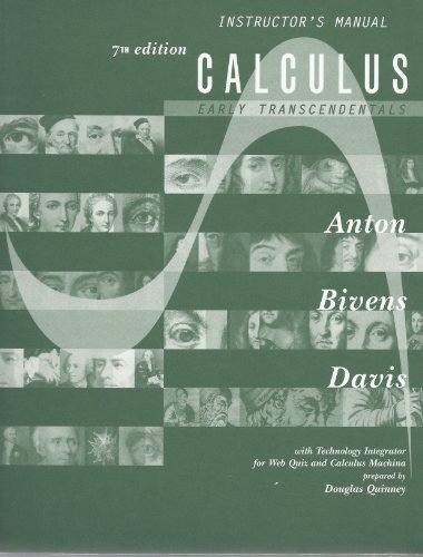 Instructor's Manual for Calculus: Early Transcendentals (Calculus: Early Transcendentals): ...