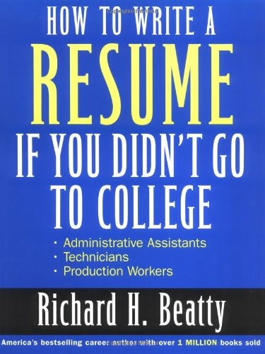 9780471446071: How to Write a Resume If You Didn't Go to College