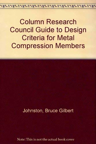 9780471446286: Column Research Council Guide to Design Criteria for Metal Compression Members