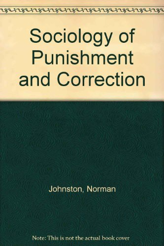 9780471446330: Sociology of Punishment and Correction