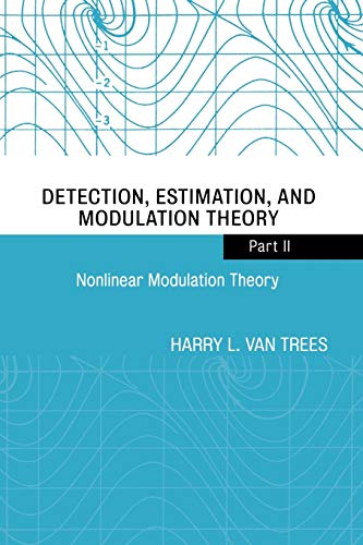Nonlinear Modulation Theory: Pt. 2: Harry L. Van Trees