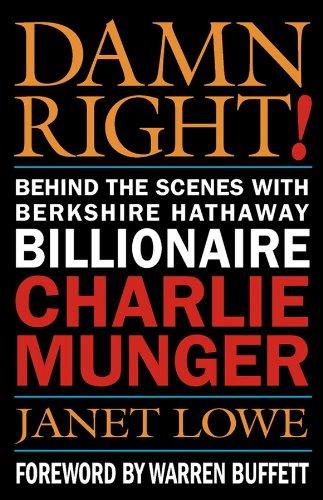 9780471446910: Damn Right: Behind the Scenes with Berkshire Hathaway Billionaire Charlie Munger