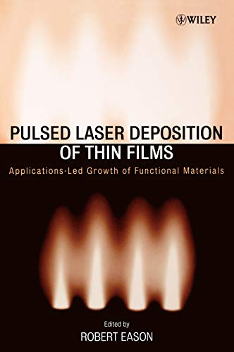 9780471447092: Pulsed Laser Deposition of Thin Films: Applications-Led Growth of Functional Materials