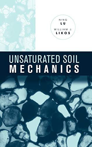 9780471447313: Unsaturated Soil Mechanics