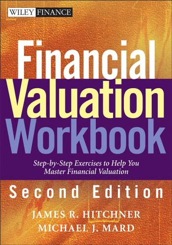 9780471447535: Financial Valuation, Textbook and Workbook: Applications and Models (Wiley Finance)