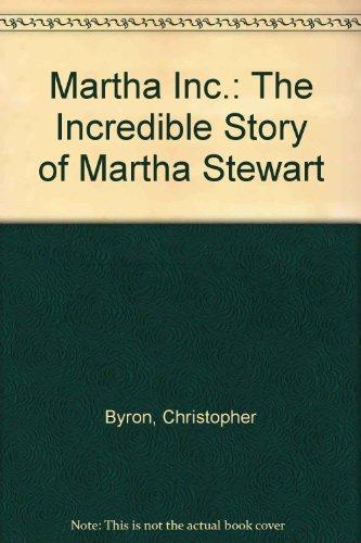 9780471448631: Martha Inc.: The Incredible Story of Martha Stewart