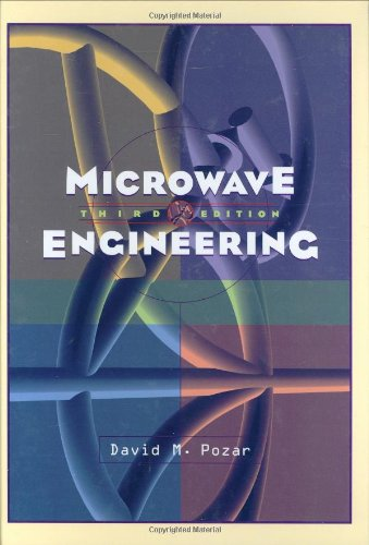Microwave Engineering: Pozar, David M.