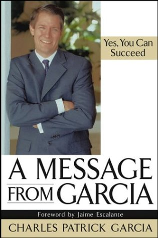 9780471448938: A Message from Garcia: Yes, You Can Succeed