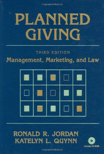 Planned Giving: Management, Marketing and Law: Jordan, R. R.; Quynn, K. L.