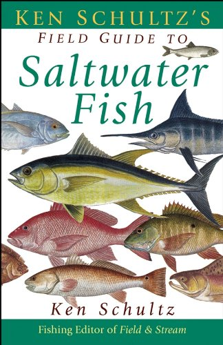 Ken Schultz's Field Guide to Saltwater Fish (0471449954) by Ken Schultz