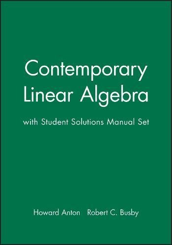 9780471450016: Contemporary Linear Algebra, Textbook and Student Solutions Manual