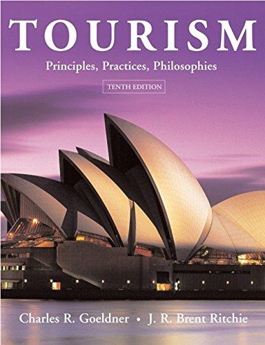 9780471450382: Tourism: Principles, Practices, Philosophies