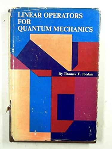 9780471450412: Linear Operators for Quantum Mechanics