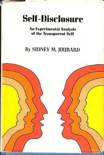 9780471451501: Self-Disclosure: An Experimental Analysis of the Transparent Self