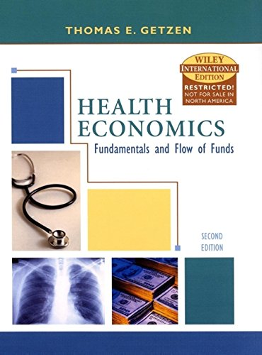 9780471451761: Health Economics: Fundamentals and Flow of Funds