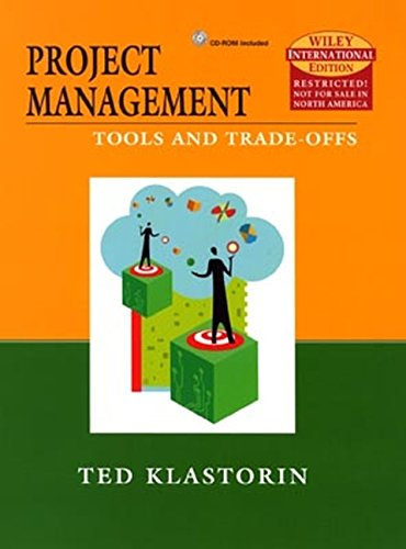 9780471451860: Project Management: Techniques and Tradeoffs