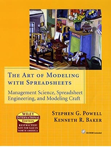 The Art of Modeling with Spreadsheets [Hardcover]: Stephen G. Powell;