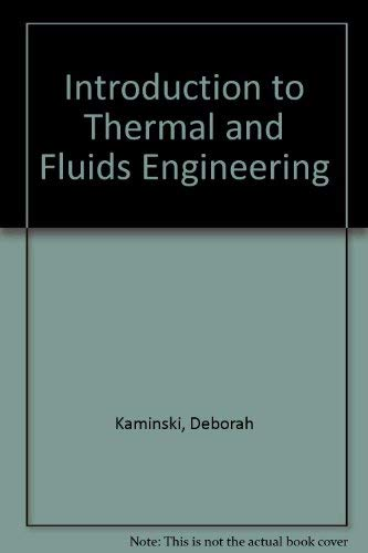 9780471452362: Introduction to Thermal and Fluids Engineering