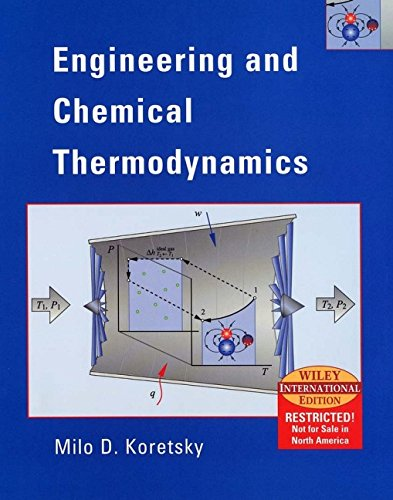 Engineering and Chemical Thermodynamics (WIE ): Milo D. Koretsky