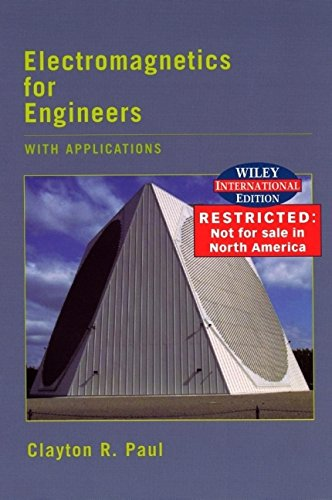 9780471452454: WIE Electromagnetics For Engineering: With Applications