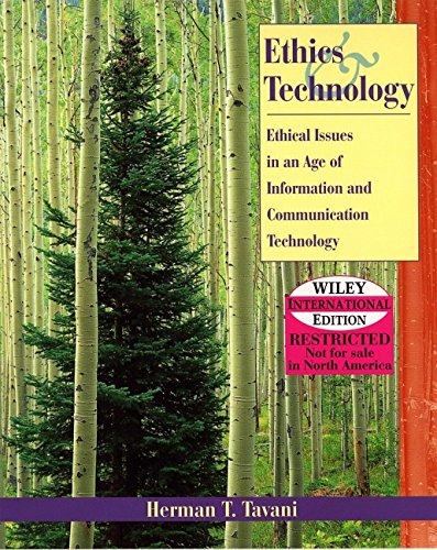 9780471452508: Ethics in an Age of Information and Communication Technology